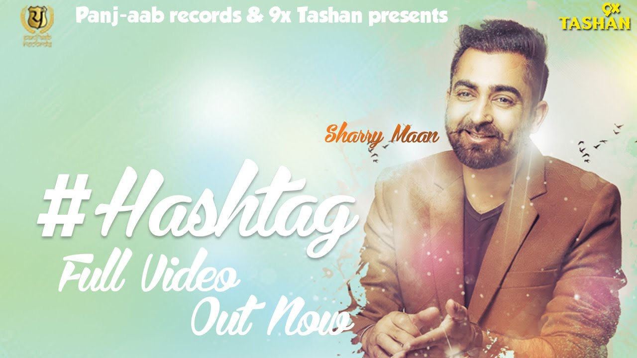 Sharry Mann - HASHTAG - JSL - New Punjabi Songs 2018 - Panj-aab Records