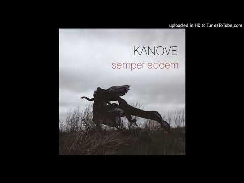 kanove - çağlar'ın şarkısı (semper eadem)