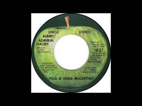 Paul and Linda McCartney - Uncle Albert/Admiral Halsey//Too Many People [1972 Single]