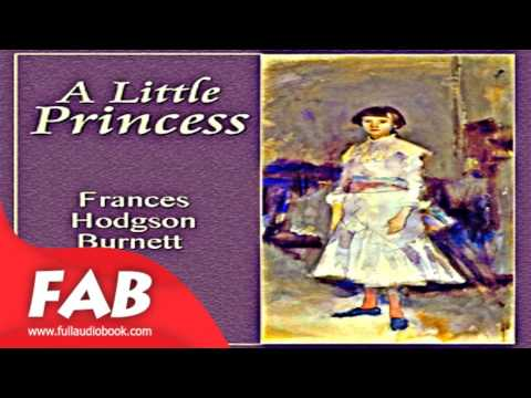A Little Princess Full Audiobook By Frances Hodgson BURNETT By Children Fiction