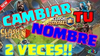 COMO CAMBIAR TU NOMBRE DE CLASH ROYALE Y CLASH OF CLANS MÁS DE UNA VEZ !!!!! POR SEGUNDA VEZ !!!!!!!