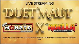 Download lagu Live Streaming dangdut Koplo New Monata dan Adella   Duet Maut