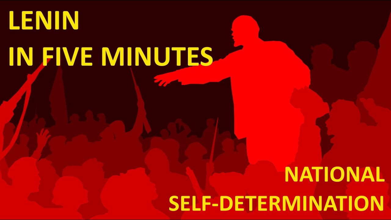 Lenin in Five Minutes: The National Question