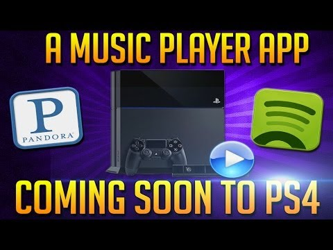 PS4 Will Be Getting MP3 Support (Music Player App) Soon - Why Not Add The Pandora App Too