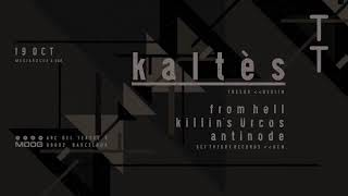 Set Theory: Kaltès + Antinode + Killin's Ürcos + From Hell DJ