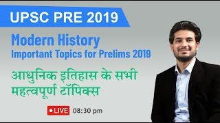 Quick Revision for UPSC Prelims 2019 - Modern Indian History live lecture by Anuj Garg at 8:30 pm