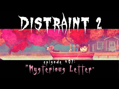 DISTRAINT 2 | (Ep. 7) - Mysterious Letter |