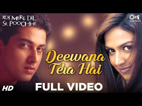 Deewana Tera Hai - Video Song | Koi Mere Dil Se Pooche | Esha Deol & Aftab Shivdasani
