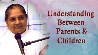 Understanding Between Parents and Children