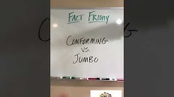 CONFORMING vs. JUMBO