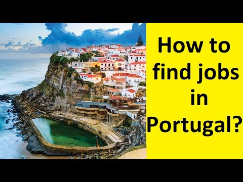 Jobs in Portugal – Portugal Visa (Part-4) – Work Permit of Portugal