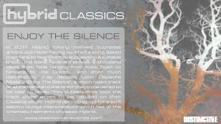 Hybrid - Enjoy The Silence