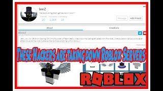 Roblox - HACKERS ARE TAKING DOWN SERVERS!| DopeNose|leeZ| ExE