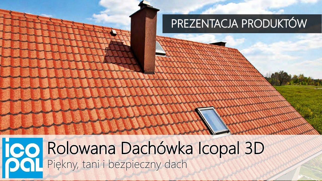 d33f03816 Rolowana Dachówka Icopal 3D - Prezentacja produktów - YouTube