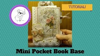 Mini Pocket Book Base Tutorial Feb. 2013.wmv