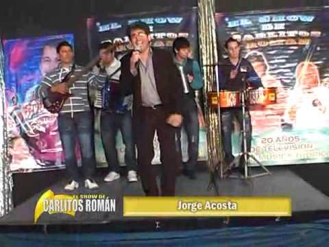 JORGE ACOSTA EN EL SHOW DE CARLITOS ROMÁN 06-07-2013