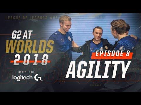 G2 at Worlds 2018 - Episode 8: Agility w/ Wunder, Jankos & Sacre