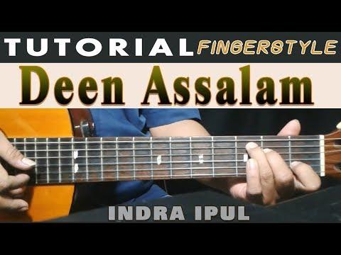 DEEN ASSALAM | TUTORIAL Fingerstyle | by: Indra Ipul
