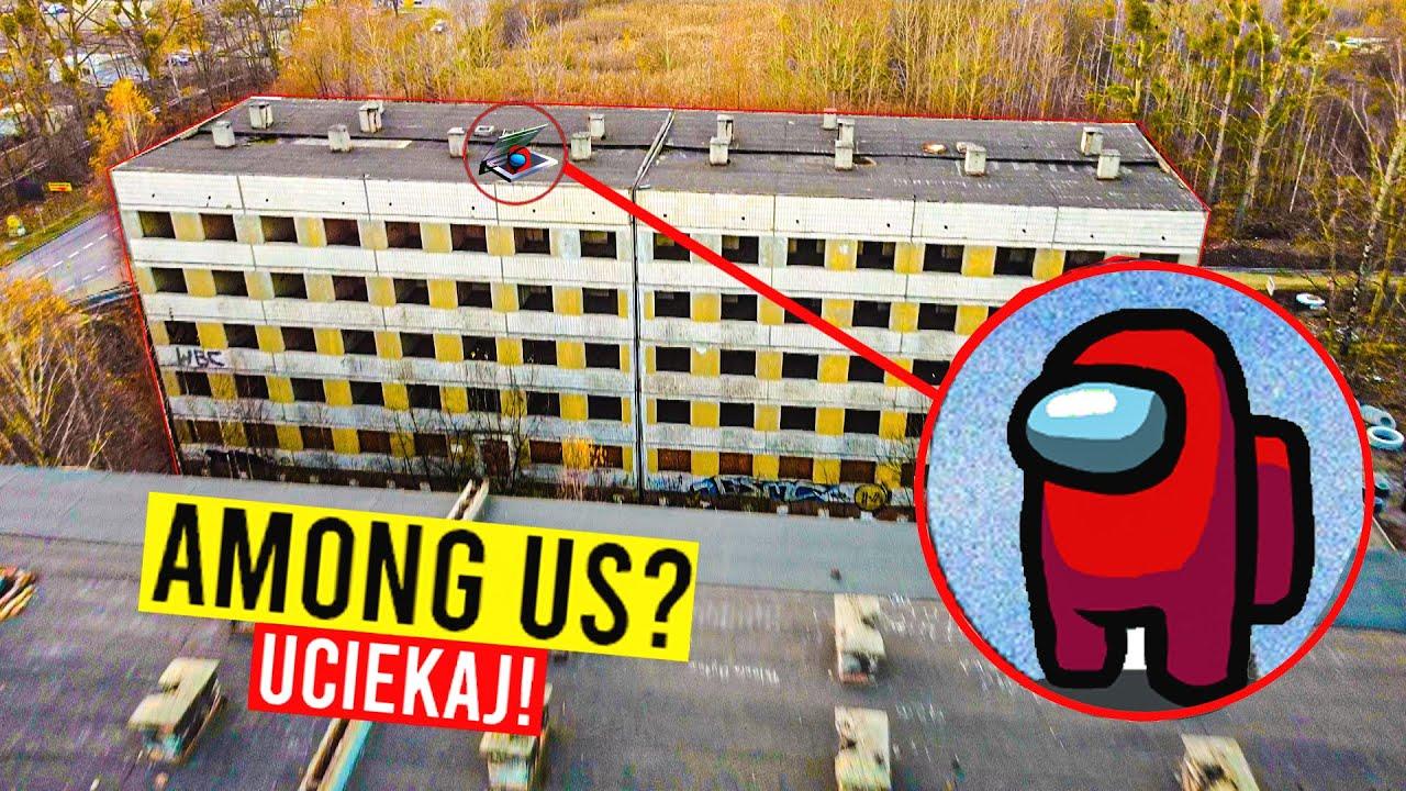 MÓJ DRON UCHWYCIŁ IMPOSTOR Z AMONG US W NAWIEDZONYM PSYCHIATRYKU!! (ON NAPRAWDĘ ISTNIEJE!)