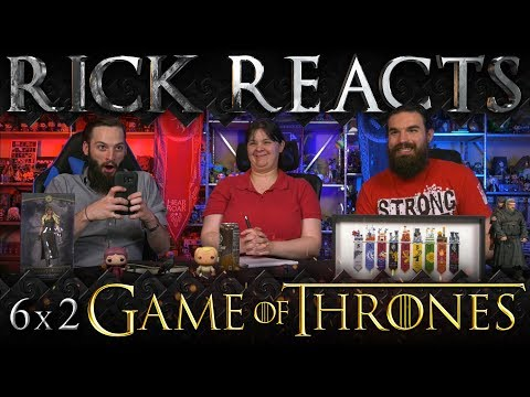 "RICK REACTS: Game of Thrones 6x2 ""Home"""