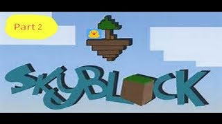 Roblox Skyblox Part 2 (Coder Pals) (DuckCrocyPower)