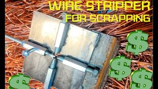 Copper wire stripper for scrapping: Home made and free!!