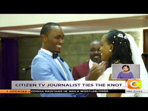 Citizen TV journalist Sam Gituku ties the knot