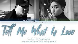 D.O. & Yoo Youngjin (디오 & 유영진) - 'Tell Me (What Is Love)' Lyrics (Color Coded_Han_Rom_Eng)