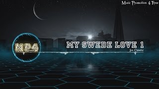 My Swede Love 1 by Jan Chmelar - [Electro Music]