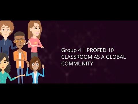 Classroom as a Global Community   RTU   GROUP 4   CED-08-501P