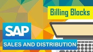 Billing Process in SAP - Part 2 | Configuration of the Invoice List | Billing Blocks