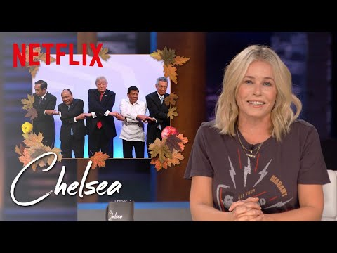 Trump Has a Lot to Be Thankful For | Chelsea | Netflix
