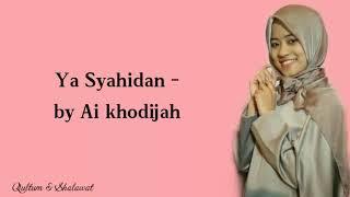 Download lagu Shalawat MerduYa Syahidanby Ai khodijah MP3
