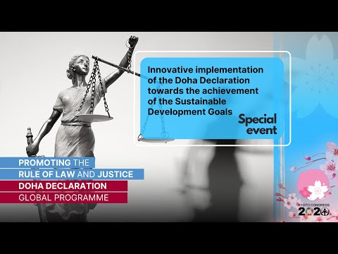 UN Crime Congress Special Event: Innovative implementation of the Doha Declaration to achieve SDGs