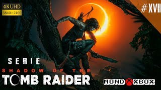 [4K] Shadow of the Tomb Raider serie #17, en Español para Xbox One X |MondoXbox