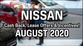Nissan Cash Back, Lease Specials, and Financing Offers for August 2020