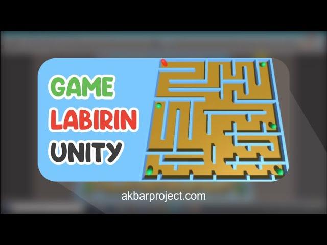 TUTORIAL MEMBUAT GAME LABIRIN MENGGUNAKAN UNITY3D | LABIRINTH GAME