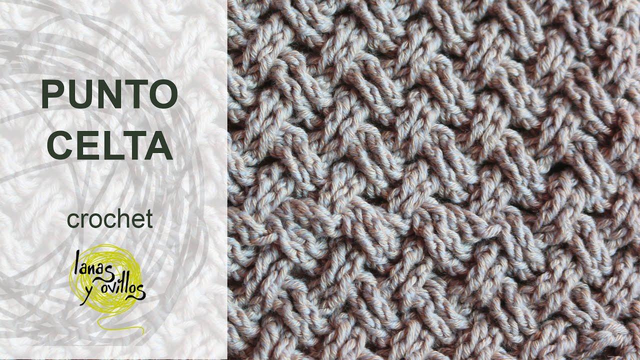 Tutorial punto celta crochet o ganchillo youtube - Ideas para hacer ganchillo ...