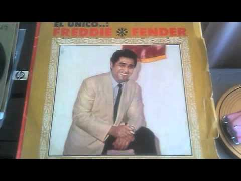 FREDDY FENDER - NO SEAS CRUEL
