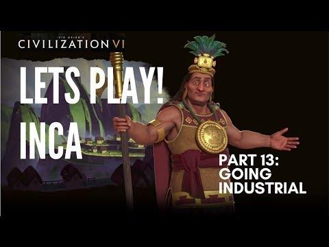 Let's Play Civilization 6 - Deity Inca - Part 13: Going Industrial