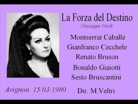 La Forza del Destino - Verdi  (Avignon 15/03/1980)