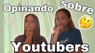 Opinando de 20 YouTubers ❤️(Marina yers , familia carameluchi ...)Pequeñas Gimenos