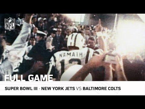 "Super Bowl III: ""Joe Namath's Guarantee"" | Jets vs Colts | NFL Full Game"