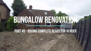 House Renovation  Part 45 Last of the boxing, ready for render