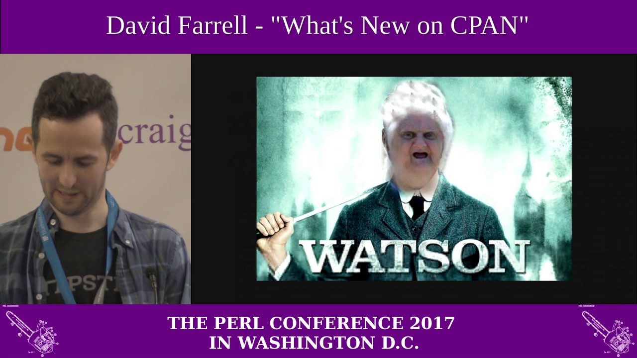 David Farrell Whats New On Cpan Youtube