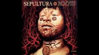 Band: Sepultura Country: Brazilia Album: Roots Year: 1996 Lyrics: H...