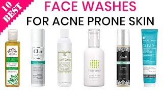 10 Best Face Washes for Acne 2019
