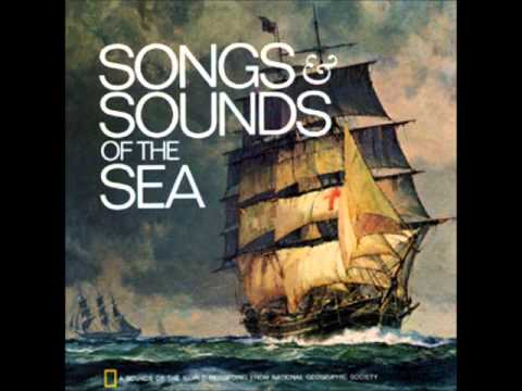 Songs & Sounds of the Sea - Blow, Ye Winds