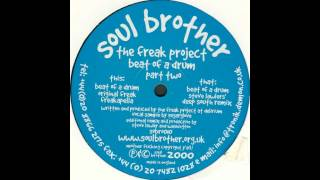 The Freak Project - Beat Of A Drum (Steve Lawler