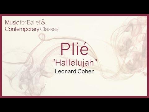 Plié Hallelujah  Leonard Cohen  Shrek Piano s for Ballet Class